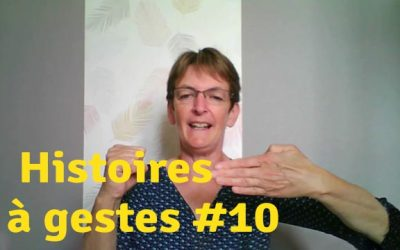 Histoires à gestes10. Monsieur Madame sont à l'abri