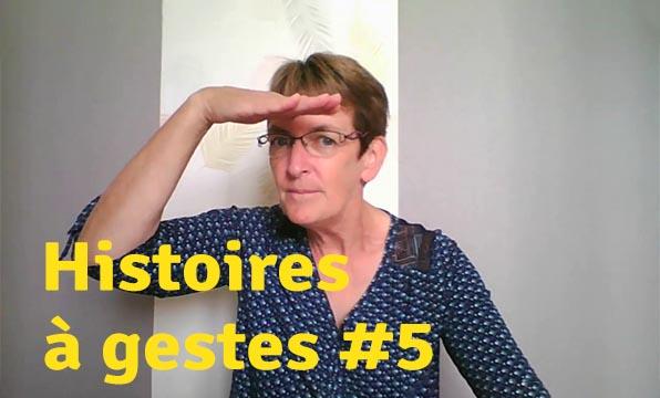 Histoires à gestes5. Gros Bonhomme et compagnie