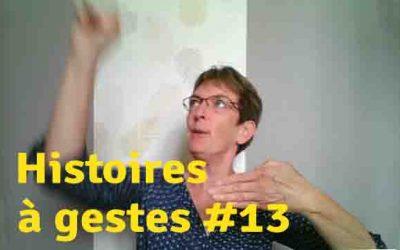 Histoires à gestes13. Dans sa maison le Grand Cerf